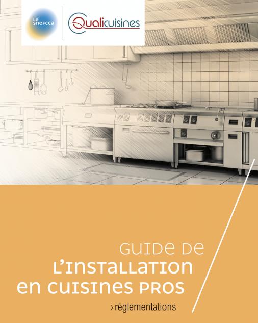 Lancement Du Guide De L Installation En Cuisine Pros